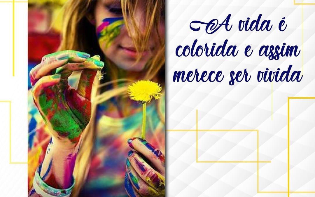 Campanha Setembro Amarelo & todas as cores: a vida é colorida e assim merece ser vivida